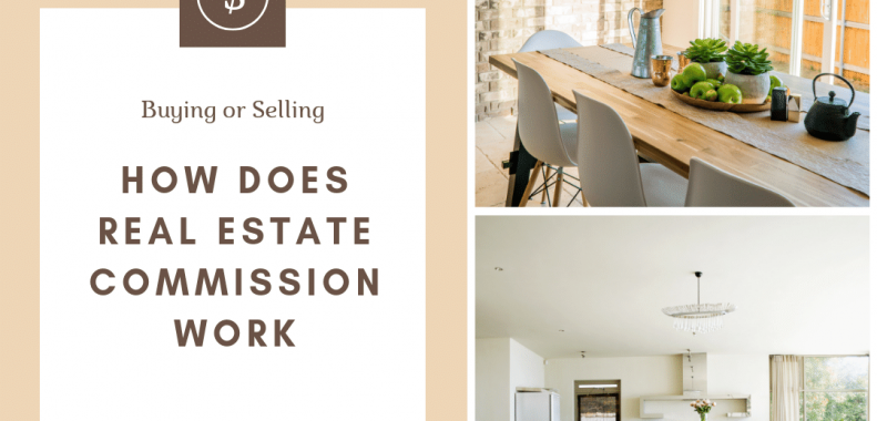 How Does Real Estate Commission Work